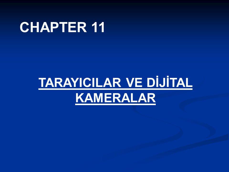 CHAPTER 11 TARAYICILAR VE DİJİTAL KAMERALAR