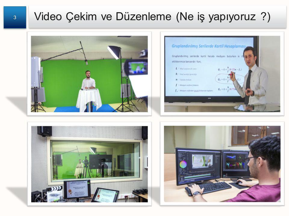 Video Çekim ve Düzenleme (Ne iş yapıyoruz ?) 3 3