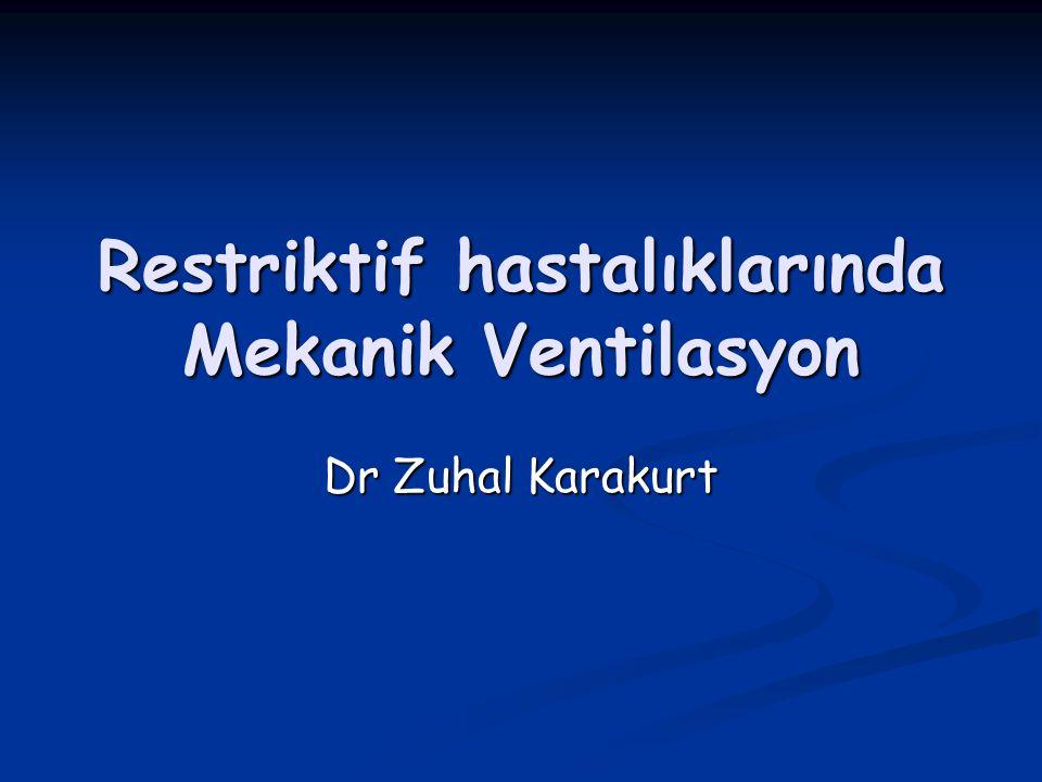 Restriktif Akciğer Hastalıkları Solunum Yetmezliği Akut Kronik NIMV İMV NİMV İMV