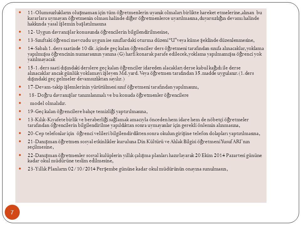 7- 2.Dönem Zümre Toplantı Esaslarının Tekrar Dikkatlere Sunulması Ve Toplantı Tarihlerinin Belirlenerek Tutanakların Okul Müdürlüğüne Teslim Edilmesi Tarihinin Belirlenmesi,.
