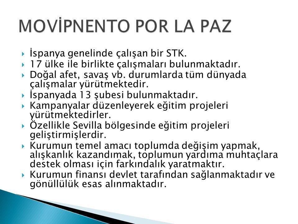  İspanya genelinde çalışan bir STK.  17 ülke ile birlikte çalışmaları bulunmaktadır.