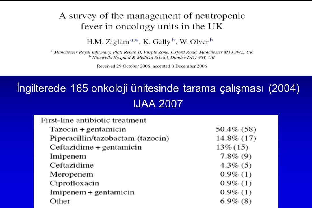 İngilterede 165 onkoloji ünitesinde tarama çalışması (2004) IJAA 2007
