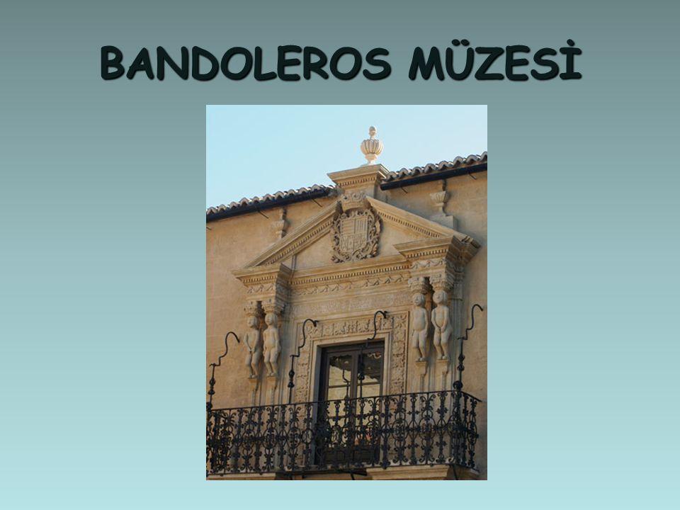 BANDOLEROS MÜZESİ