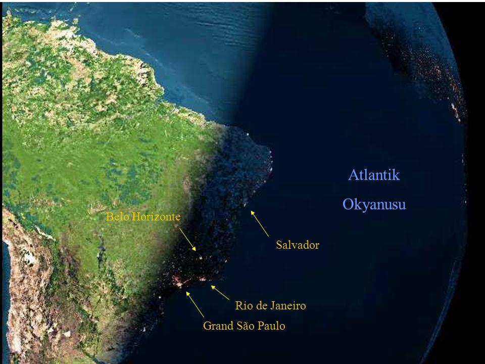 Atlantik Okyanusu Salvador Rio de Janeiro Grand São Paulo Belo Horizonte