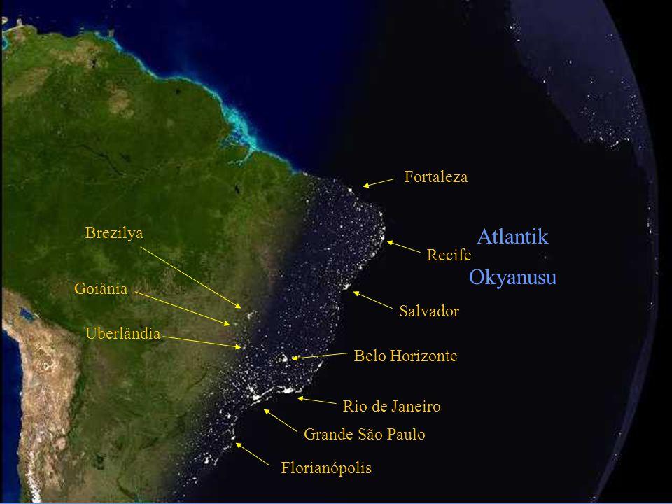 Fortaleza Recife Salvador Belo Horizonte Rio de Janeiro Grande São Paulo Florianópolis Brezilya Goiânia Uberlândia Atlantik Okyanusu