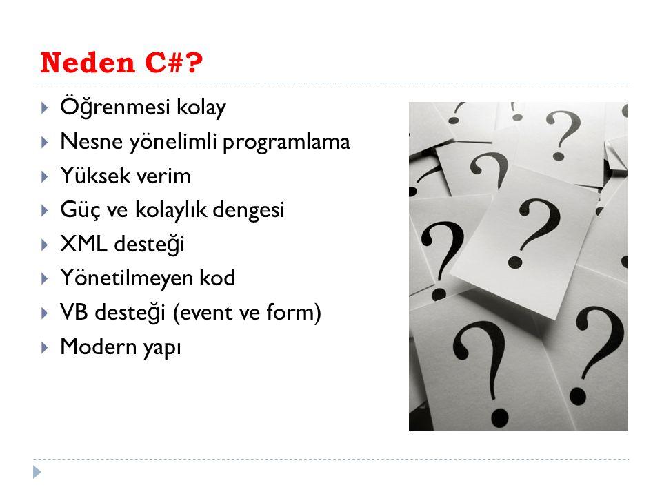 Neden C#.