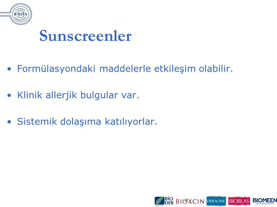 Sunscreenler Formülasyondaki maddelerle etkileşim olabilir. Klinik allerjik bulgular var. Sistemik dolaşıma katılıyorlar.