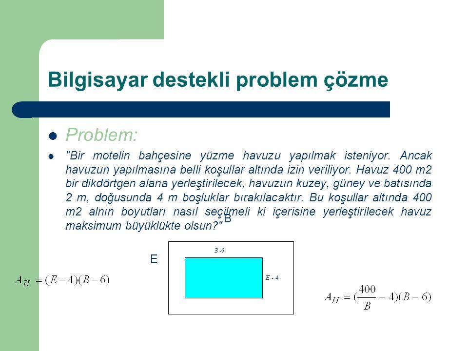 Bilgisayar destekli problem çözme Problem: