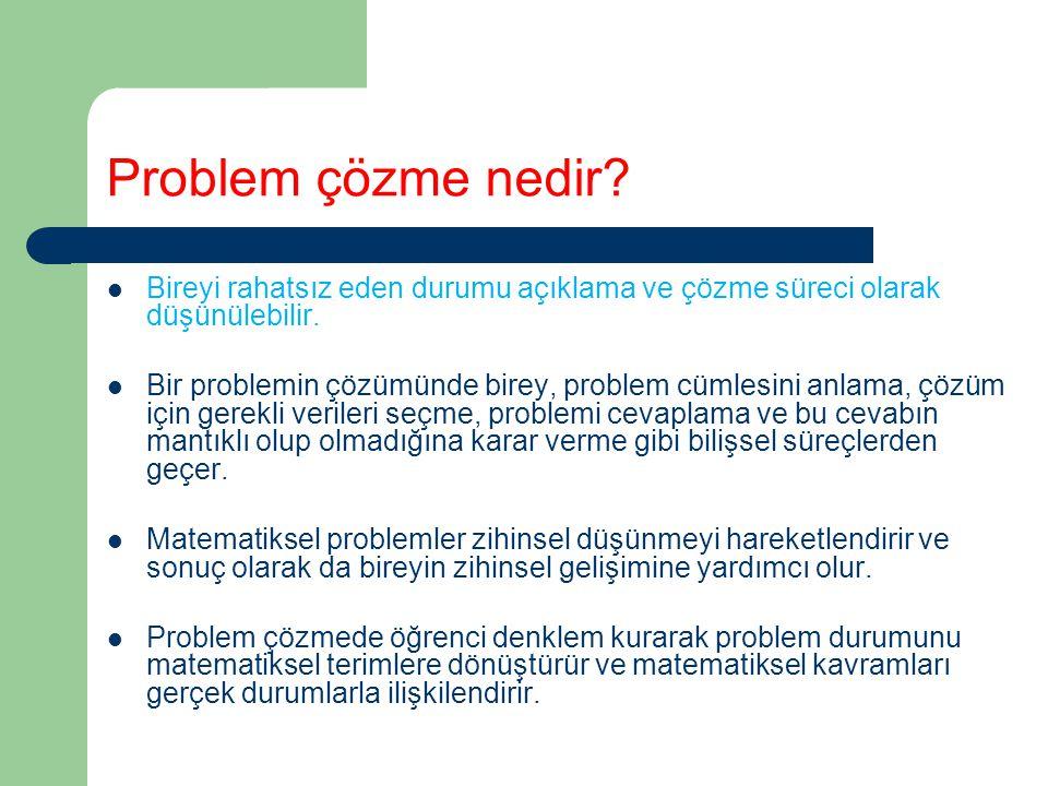 Problem çözme nedir? Bireyi rahatsız eden durumu açıklama ve çözme süreci olarak düşünülebilir. Bir problemin çözümünde birey, problem cümlesini anlam