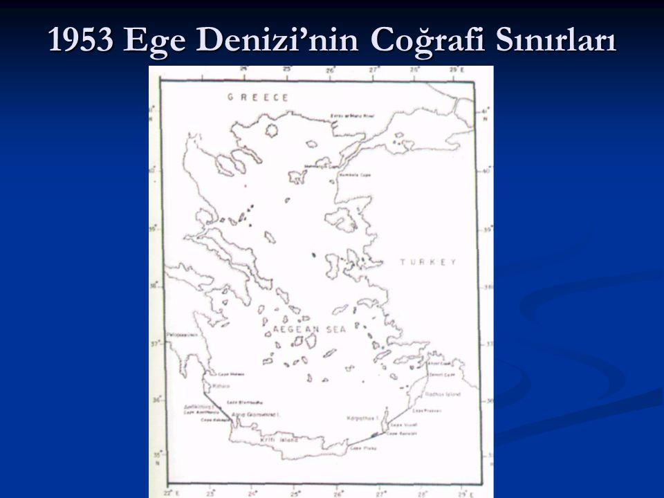 1953 Ege Denizi'nin Coğrafi Sınırları