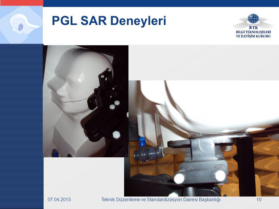 LOGO 07.04.2015Teknik Düzenleme ve Standardizasyon Dairesi Başkanlığı10 PGL SAR Deneyleri