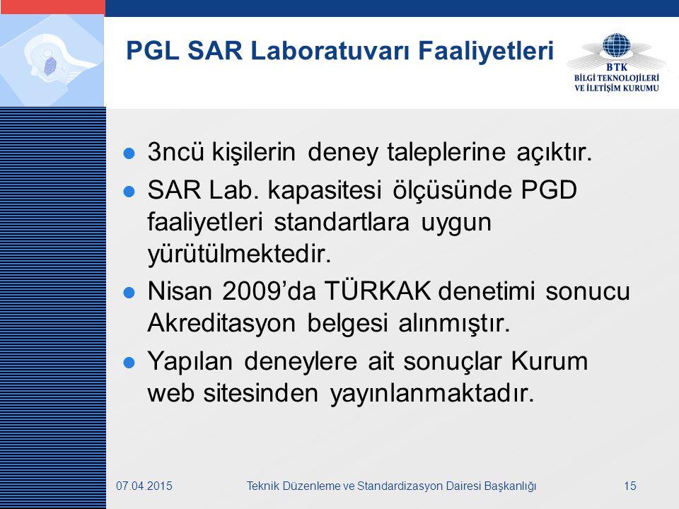 LOGO 07.04.2015Teknik Düzenleme ve Standardizasyon Dairesi Başkanlığı15 PGL SAR Laboratuvarı Faaliyetleri 3ncü kişilerin deney taleplerine açıktır.