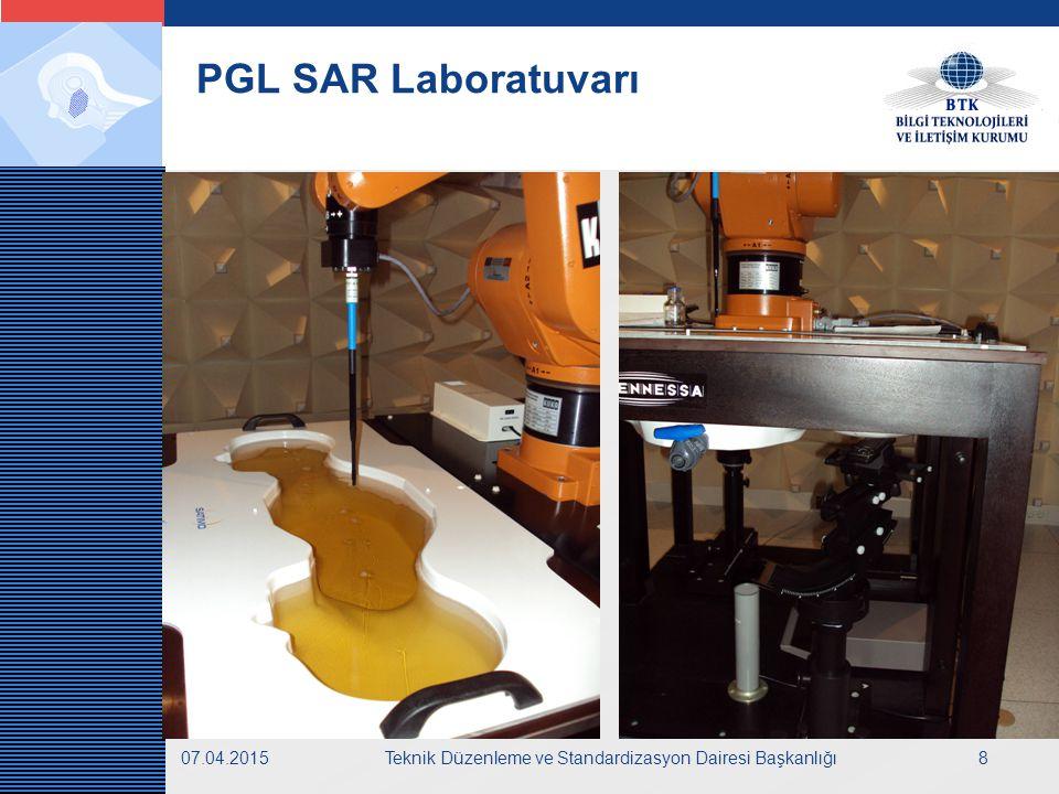 LOGO 07.04.2015Teknik Düzenleme ve Standardizasyon Dairesi Başkanlığı9 PGL SAR Deneyleri SAR Deneyi Aşamaları  Hazırlık Deneyleri  Sıvı Kalibrasyonu  Gürültü Ölçümü  Doğrulama Ölçümü  SAR ölçümleri