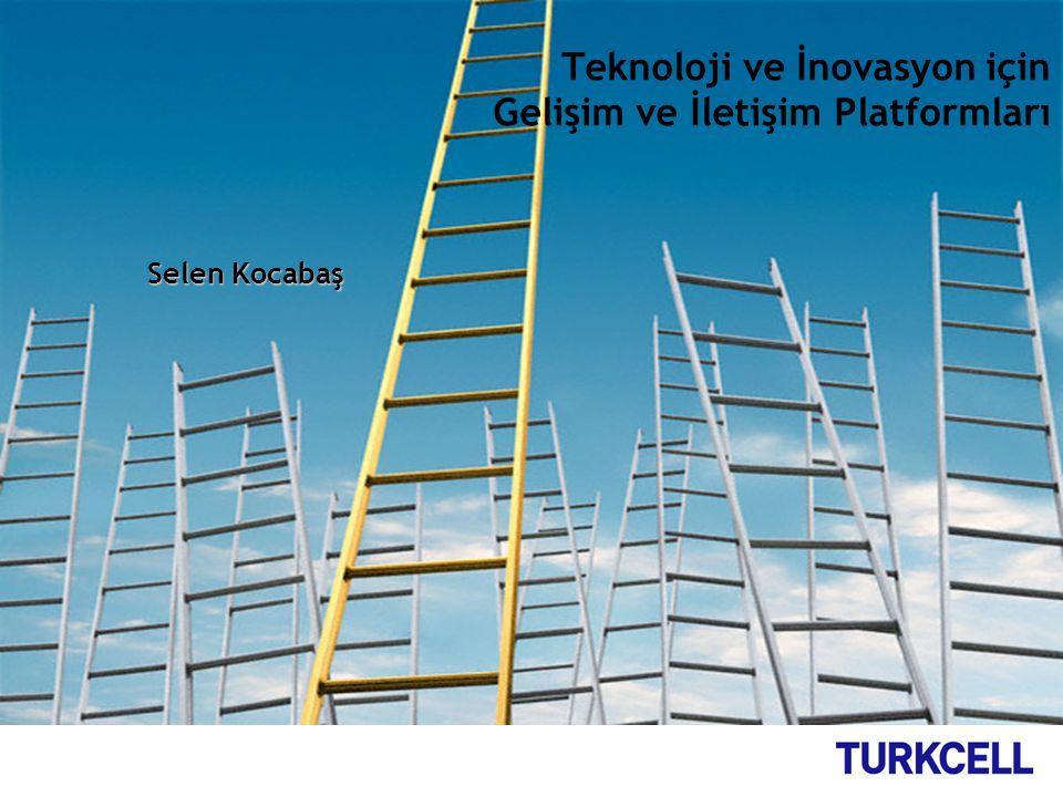 Teknoloji ve İnovasyon için Gelişim ve İletişim Platformları Selen Kocabaş