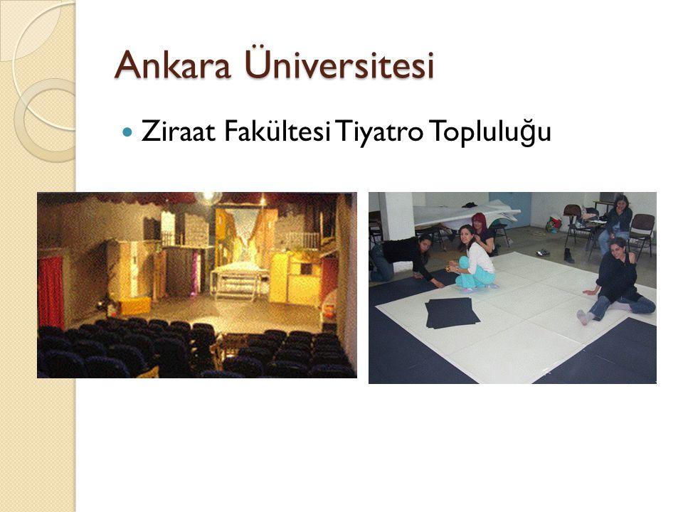 Ankara Üniversitesi Ziraat Fakültesi Tiyatro Toplulu ğ u