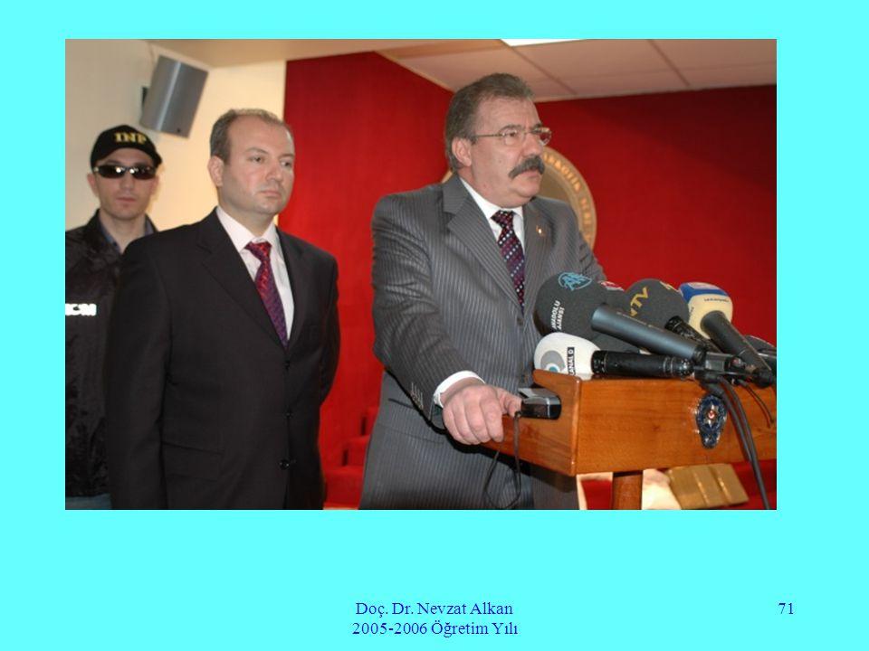 Doç. Dr. Nevzat Alkan 2005-2006 Öğretim Yılı 71
