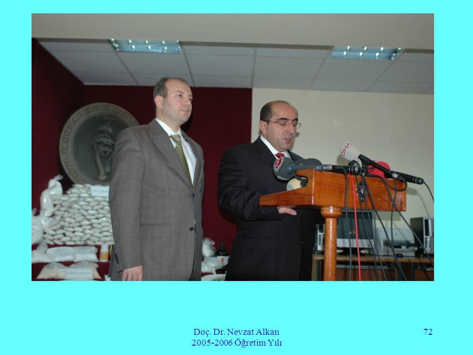 Doç. Dr. Nevzat Alkan 2005-2006 Öğretim Yılı 72
