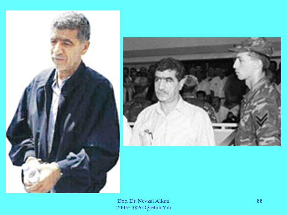 Doç. Dr. Nevzat Alkan 2005-2006 Öğretim Yılı 88