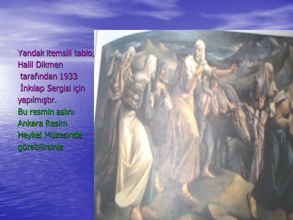 Yandak itemsili tablo, Halil Dikmen tarafından 1933 tarafından 1933 İnkılap Sergisi için İnkılap Sergisi içinyapılmıştır.