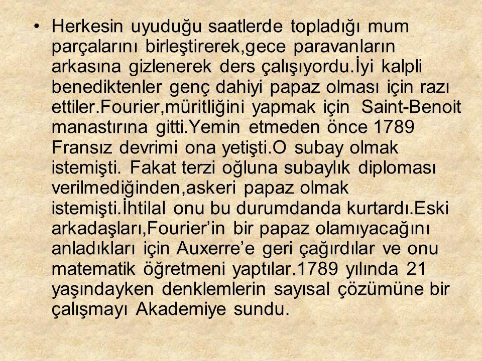 Fourier başlangıçta devrim tarafını tuttu.Daha sonra terör ve şiddete karşı da cephe aldı.