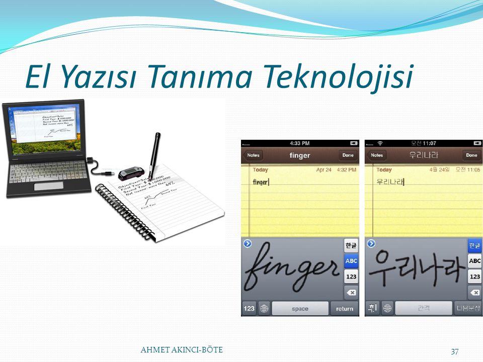 El Yazısı Tanıma Teknolojisi AHMET AKINCI-BÖTE37