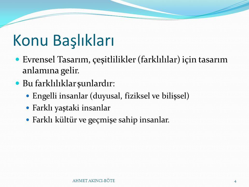 EVRENSEL TASARIM İLKELERİ 6.