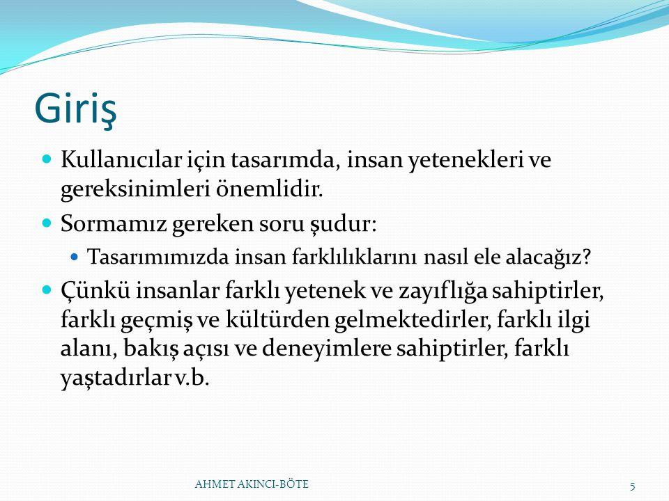 EVRENSEL TASARIM İLKELERİ 7.