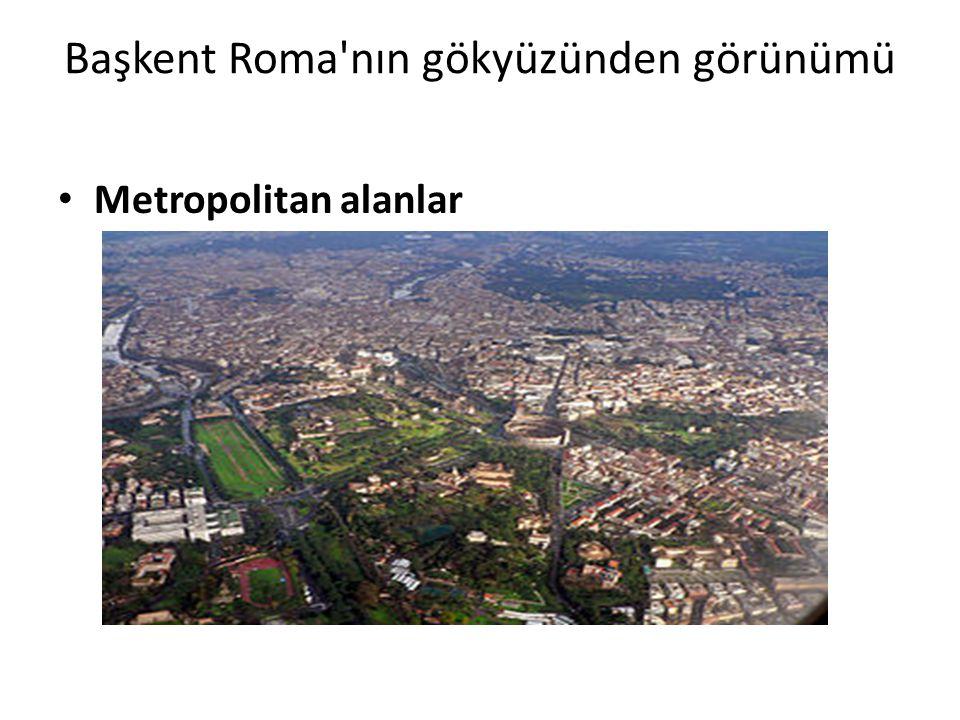 Başkent Roma'nın gökyüzünden görünümü Metropolitan alanlar