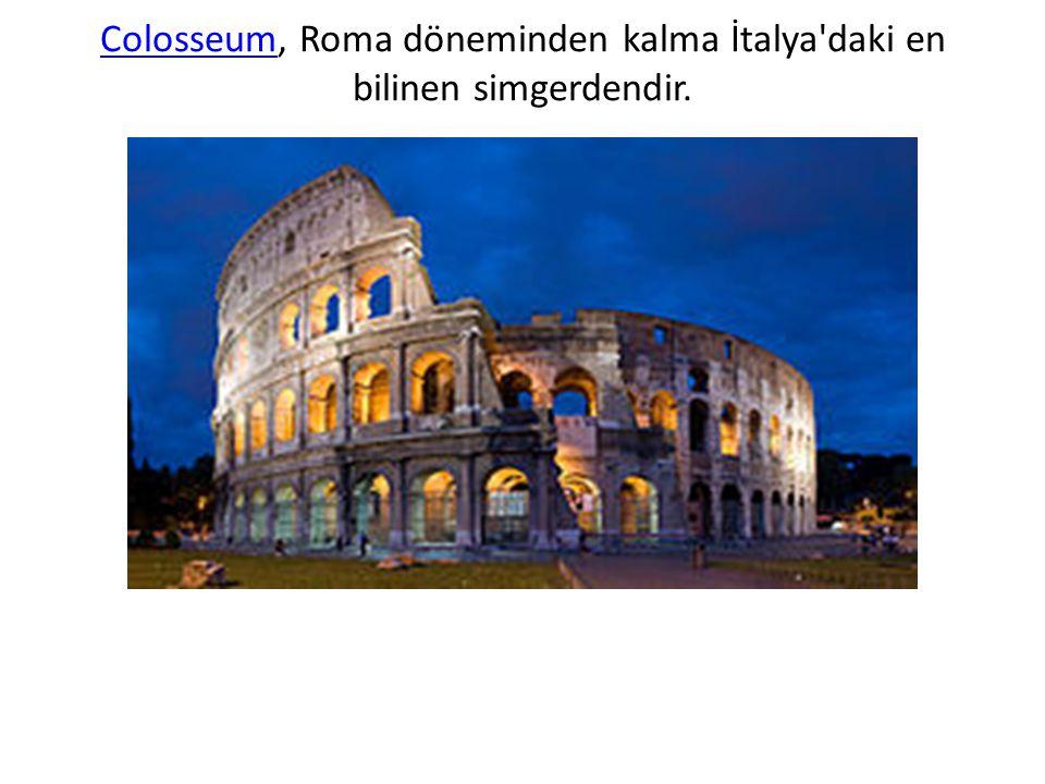 ColosseumColosseum, Roma döneminden kalma İtalya'daki en bilinen simgerdendir.