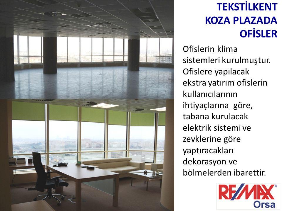 Ofislerin klima sistemleri kurulmuştur. Ofislere yapılacak ekstra yatırım ofislerin kullanıcılarının ihtiyaçlarına göre, tabana kurulacak elektrik sis
