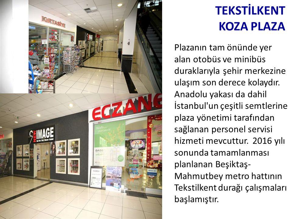 Plazanın tam önünde yer alan otobüs ve minibüs duraklarıyla şehir merkezine ulaşım son derece kolaydır. Anadolu yakası da dahil İstanbul'un çeşitli se