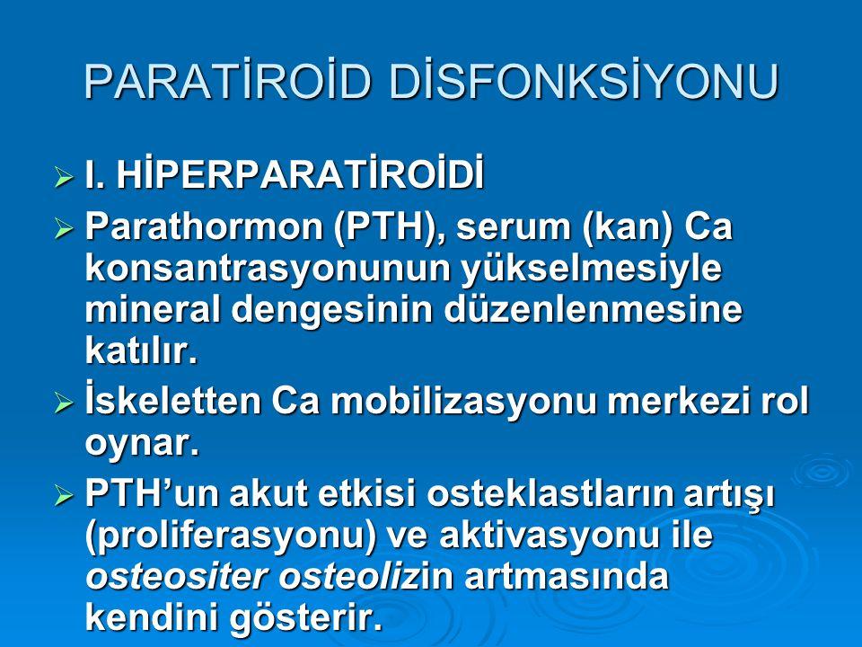 PARATİROİD DİSFONKSİYONU  I.