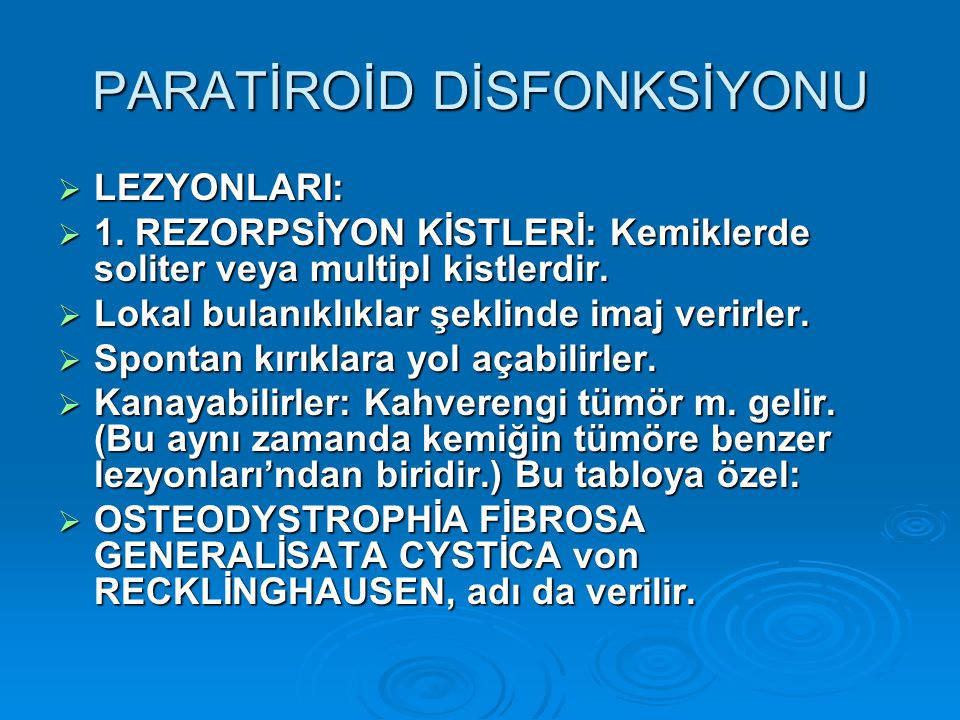 OSTEODYSTROPHİA DEFORMANS PAGET-3  PATOGENEZ:  Sınırlı, fakat çok agressif bir kemik yıkımıyla başlar.