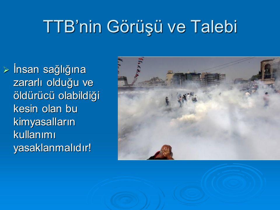 TTB'nin Görüşü ve Talebi  İnsan sağlığına zararlı olduğu ve öldürücü olabildiği kesin olan bu kimyasalların kullanımı yasaklanmalıdır!