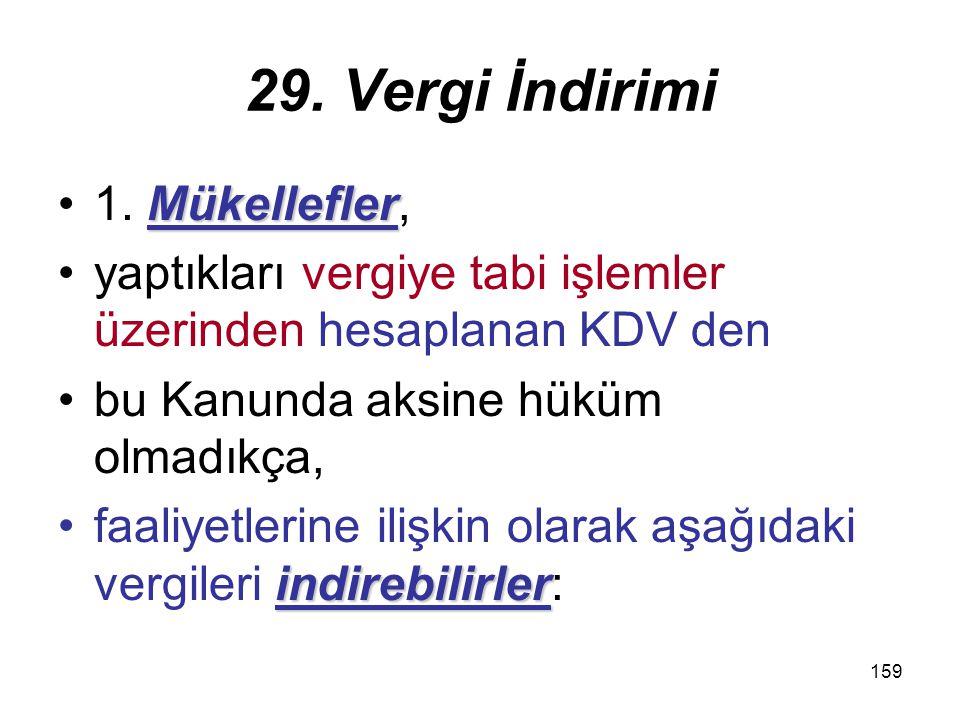 159 29.Vergi İndirimi Mükellefler1.