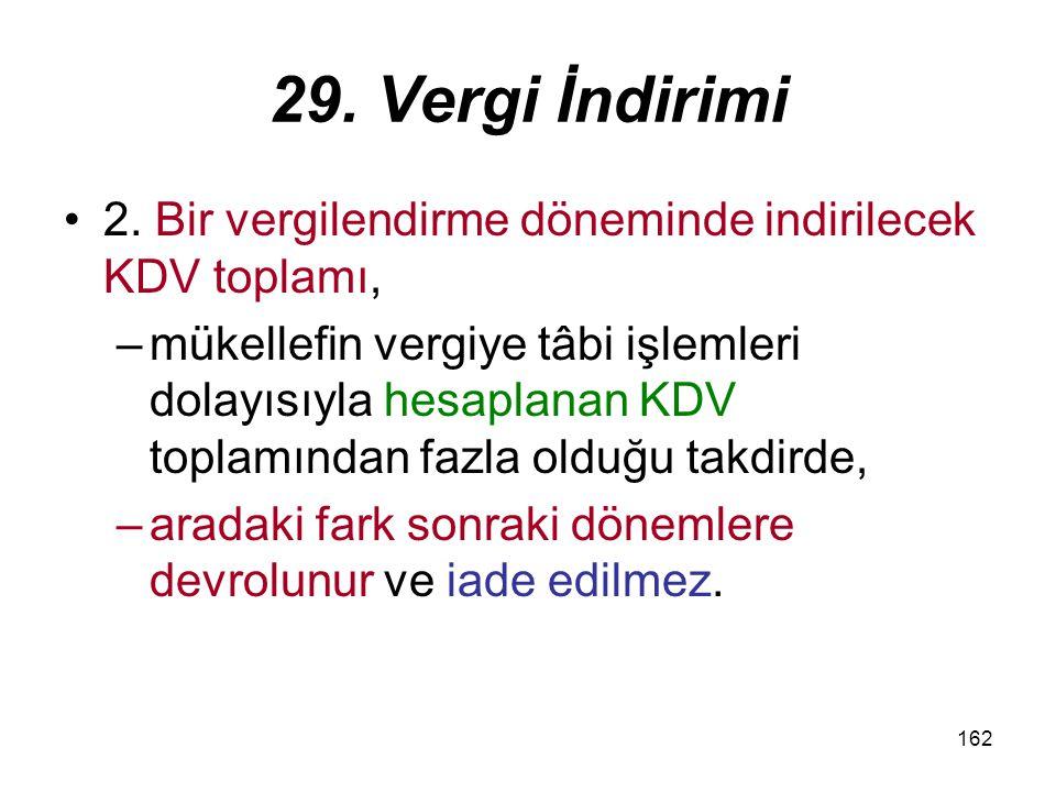 162 29.Vergi İndirimi 2.