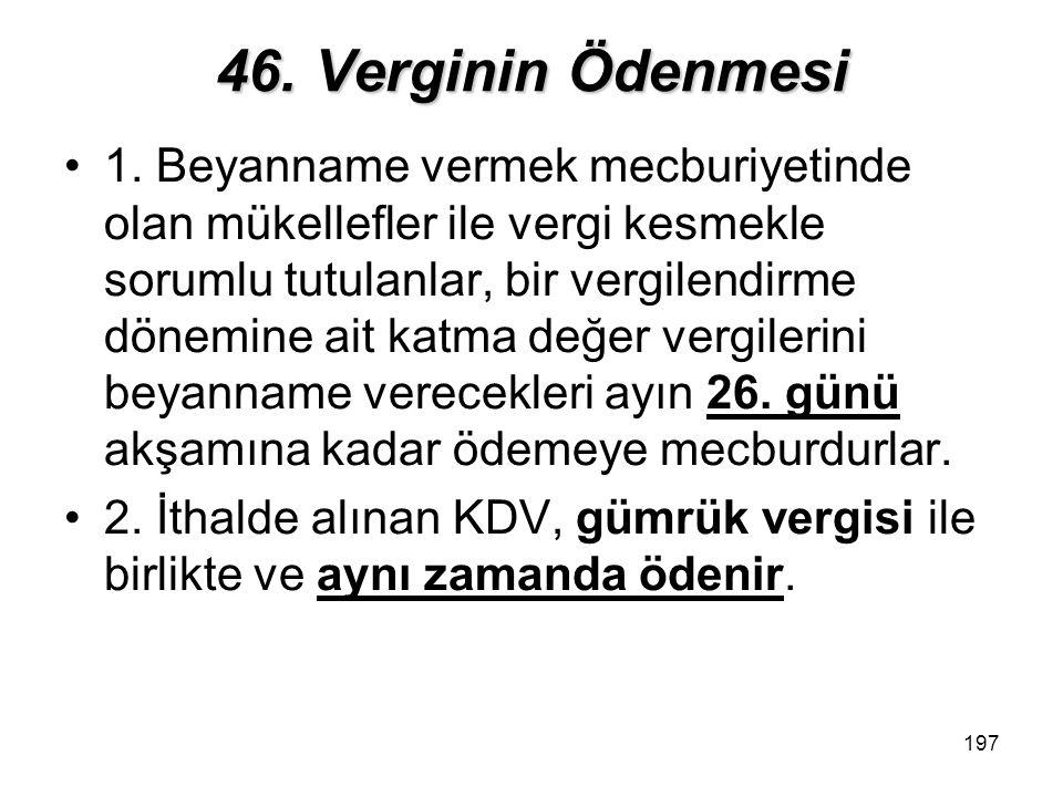 197 46.Verginin Ödenmesi 1.