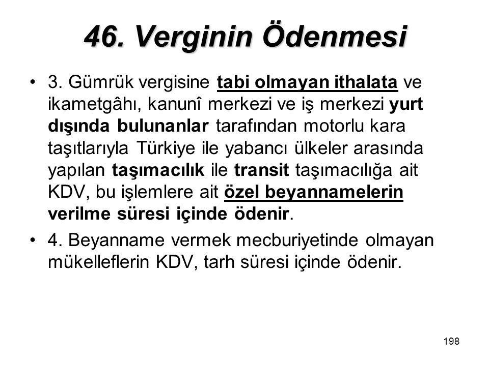 198 46.Verginin Ödenmesi 3.
