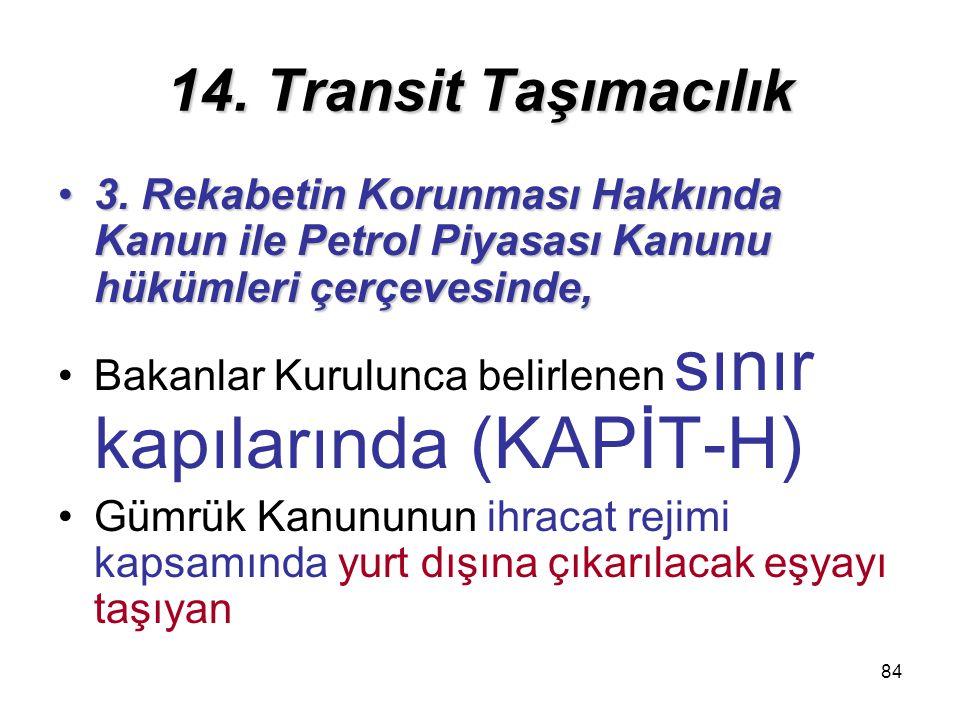 84 14.Transit Taşımacılık 3.