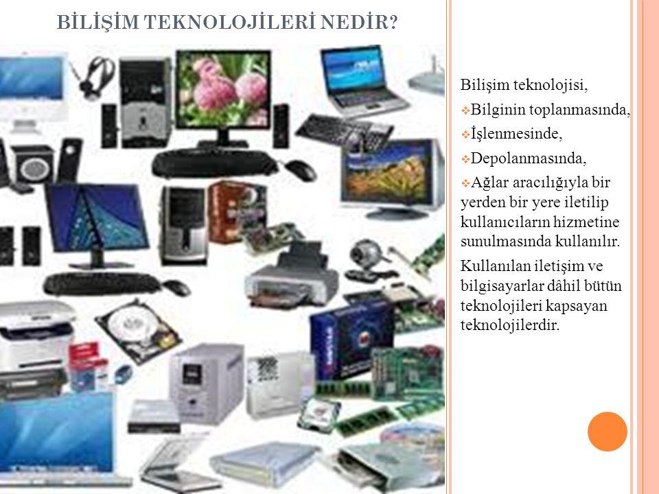 ÇÇevrenizdeki diğer teknolojik aletlere ve geçmişten günümüze gelişimlerine örnekler veriniz…