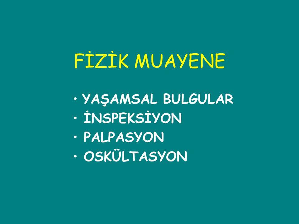 Fizik muayene: Nabız palpasyonu Periferik nabız.–Kalp hızı.