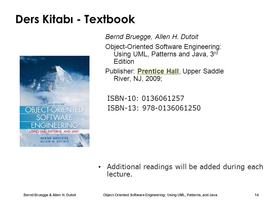 Bernd Bruegge & Allen H. Dutoit Object-Oriented Software Engineering: Using UML, Patterns, and Java 14 Ders Kitabı - Textbook Bernd Bruegge, Allen H.