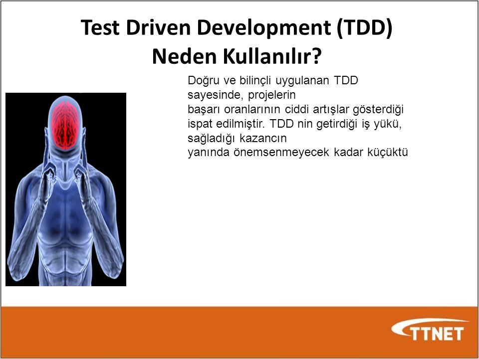 Test Driven Development (TDD) Neden Kullanılır? Doğru ve bilinçli uygulanan TDD sayesinde, projelerin başarı oranlarının ciddi artışlar gösterdiği isp