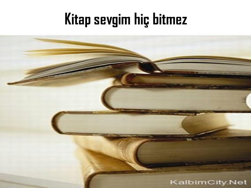 Kitap sevgim hiç bitmez