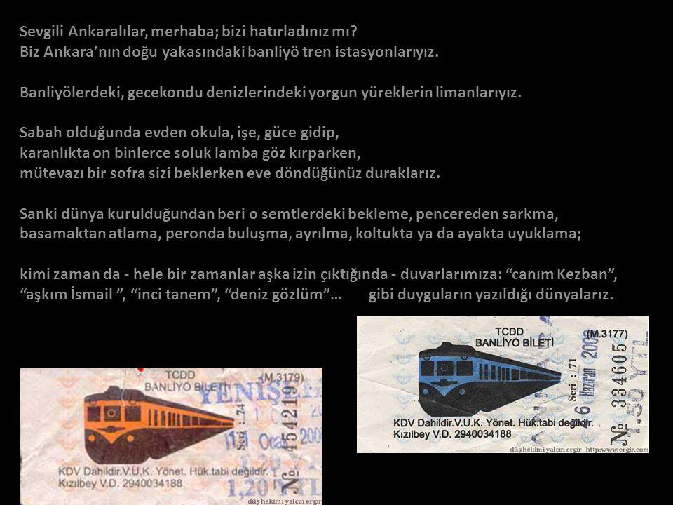 Sevgili Ankaralılar, merhaba; bizi hatırladınız mı.