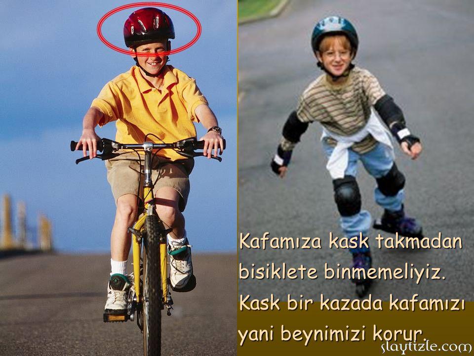 Bisikletimizin boyu ve modeli boyumuza kilomuza ve yaşımıza uygun olmalı, yükseklik ayarları doğru yapılmış olmalıdır.
