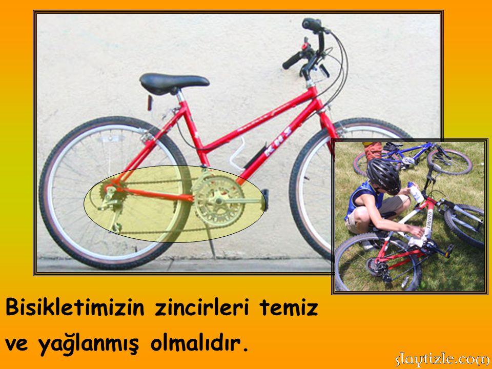 Bisikletimizin ön ve arka kısmında mutlaka reflektör bulunmalıdır.
