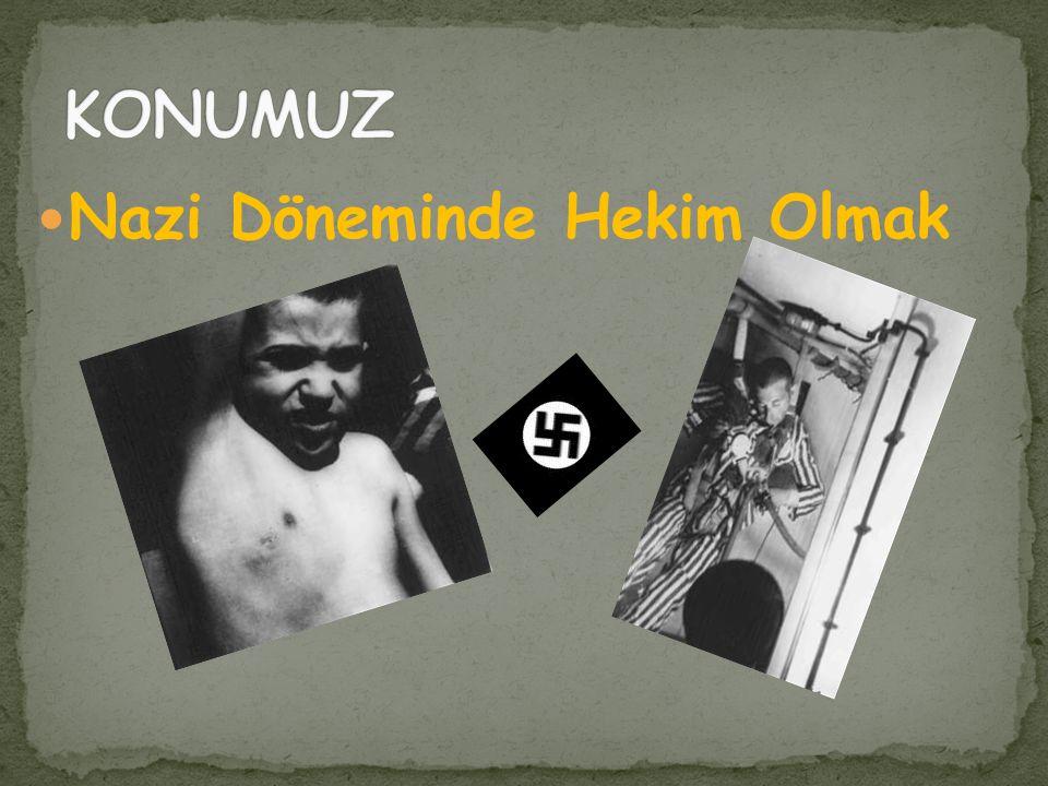 Nazi Döneminde Hekim Olmak