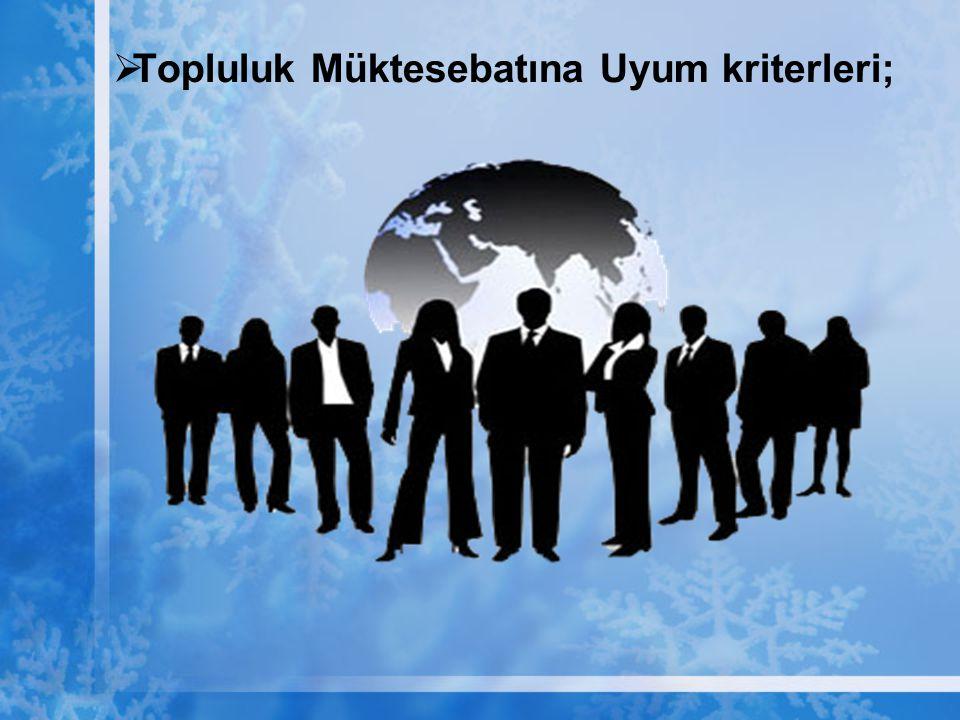 AB nin siyasi birlik ile ekonomik ve parasal birlik hedeflerini kabul etmek; Ortak dış politika ve güvenlik politikası, Merkez Bankası'nın bağımsızlığı, İstikrar ve Büyüme Paktına katılım, Merkez Bankası'nın kamu sektörü açıklarını finanse etmesinin yasaklanması gibi konularda üye ülkelerin aldıkları kararlara katılmak gerekmektedir.