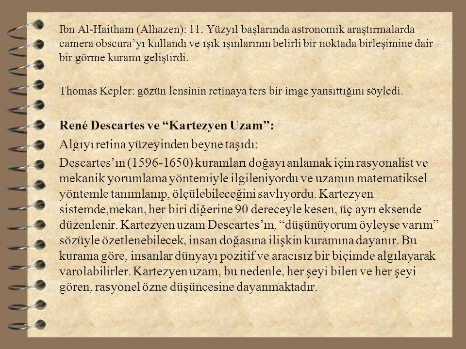 Ibn Al-Haitham (Alhazen): 11. Yüzyıl başlarında astronomik araştırmalarda camera obscura'yı kullandı ve ışık ışınlarının belirli bir noktada birleşimi